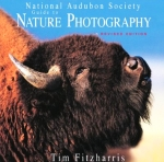 National Audubon Society - Guide to Nature Photography - Tim Fitzharris