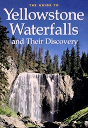 The Guide of Yellowstone Waterfalls