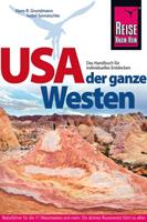 USA, der ganze Westen - 20. Auflage 2015 von Hans-R. Grundmann & Isabel Synnatschke