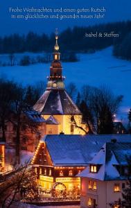 Merry Christmas and a Happy New Year - ein Foto aus dem letzten Winter von Seiffen im Erzgebirge