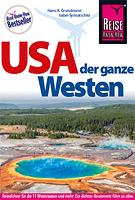 USA der ganze Westen von Hans-R. Grundmann und Isabel Synnatschke