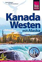 Kanada Westen von Hans-R. Grundmann & Bernd Wagner